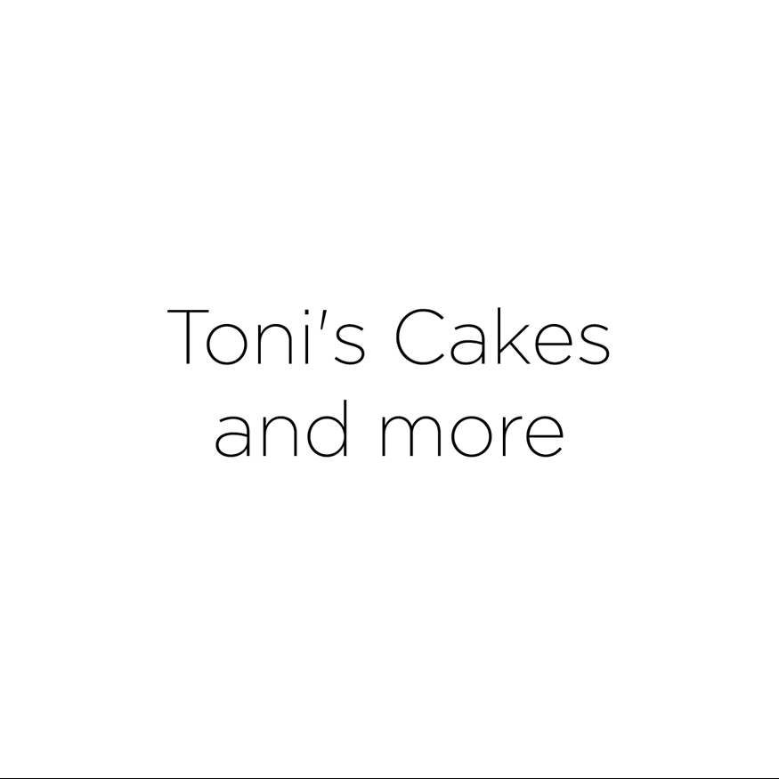Toni's cakes and more